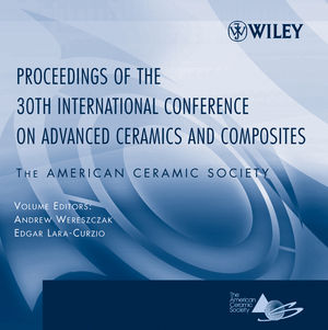 Proceedings of the 30th International Conference on Advanced Ceramics and Composites