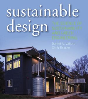Sustainable Design: The Science of Sustainability and Green Engineering  (0470130628) cover image
