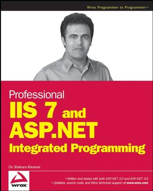 Professional IIS 7 and ASP.NET Integrated Programming (0470245328) cover image