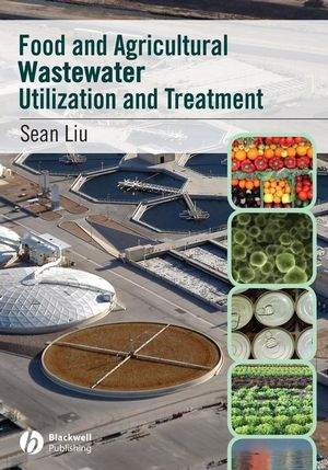 Food and Agricultural Wastewater Utilization and Treatment (0470276428) cover image