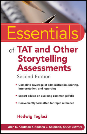 Essentials of TAT and Other Storytelling Assessments, 2nd Edition
