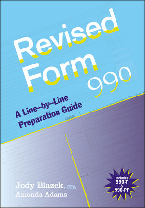 Revised Form 990: A Line-by-Line Preparation Guide  (0470483628) cover image