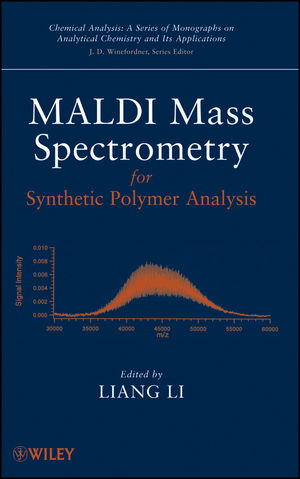 MALDI Mass Spectrometry for Synthetic Polymer Analysis  (0470567228) cover image
