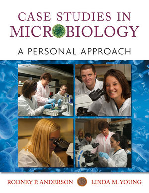 Case Studies in Microbiology: A Personal Approach