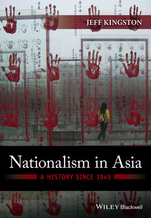 Nationalism in Asia: A History Since 1945 (0470673028) cover image