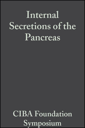 Internal Secretions of the Pancreas, Volume 9: Colloquia on Endocrinology