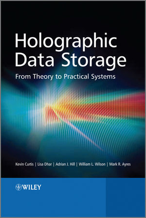 Holographic Data Storage: From Theory to Practical Systems (0470749628) cover image