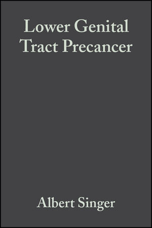 Lower Genital Tract Precancer: Colposcopy, Pathology and Treatment, 2nd Edition