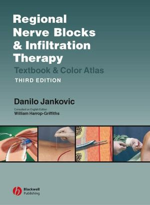 Regional Nerve Blocks And Infiltration Therapy: Textbook and Color Atlas, 3rd Edition