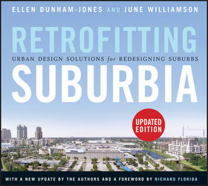 Book Cover Image for Retrofitting Suburbia: Urban Design Solutions for Redesigning Suburbs, Updated Edition