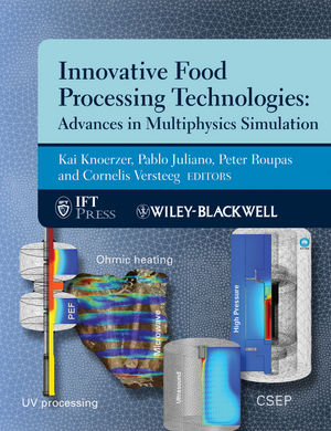Innovative Food Processing Technologies: Advances in Multiphysics Simulation (0470959428) cover image