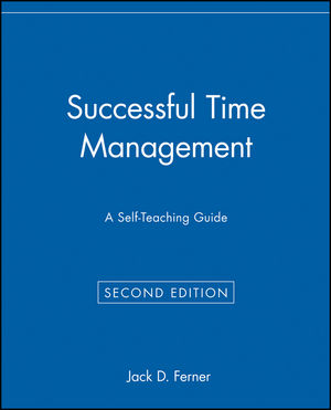 Successful Time Management: A Self-Teaching Guide, 2nd Edition
