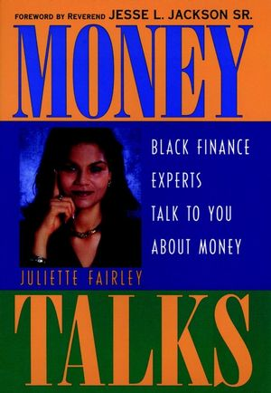 Money Talks: Black Finance Experts Talk to You About Money (0471245828) cover image