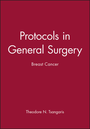Protocols in General Surgery: Breast Cancer