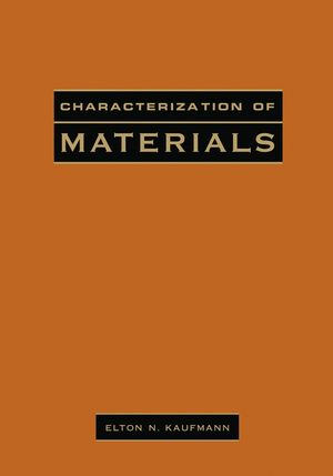 Characterization of Materials, 2 Volume Set (0471268828) cover image