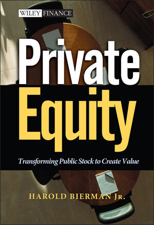Private Equity: Transforming Public Stock to Create Value (0471392928) cover image