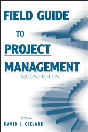 Field Guide to Project Management, 2nd Edition