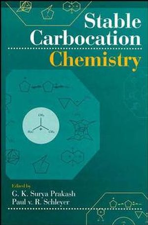 Stable Carbocation Chemistry (0471594628) cover image