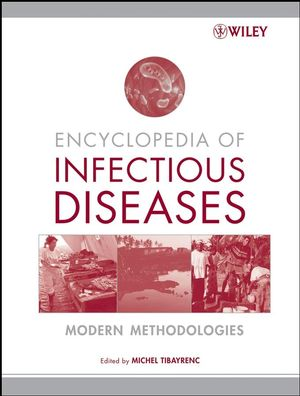Encyclopedia of Infectious Diseases: Modern Methodologies (0471657328) cover image