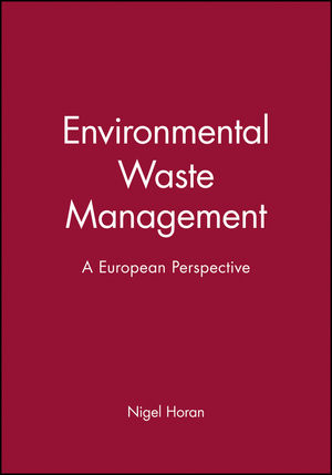 Environmental Waste Management: A European Perspective