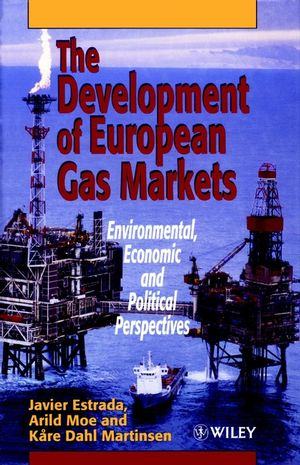 The Development of European Gas Markets: Environmental, Economic and Political Perspectives (0471960128) cover image