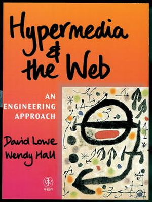Hypermedia and the Web: An Engineering Approach