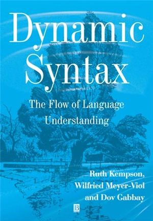 Dynamic Syntax: The Flow of Language Understanding (0631176128) cover image