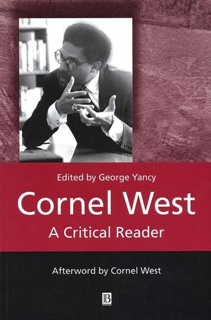 Cornel West: A Critical Reader (0631222928) cover image