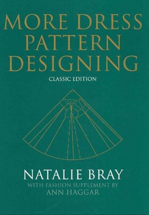 More Dress Pattern Designing: Classic Edition, 4th Edition (0632065028) cover image