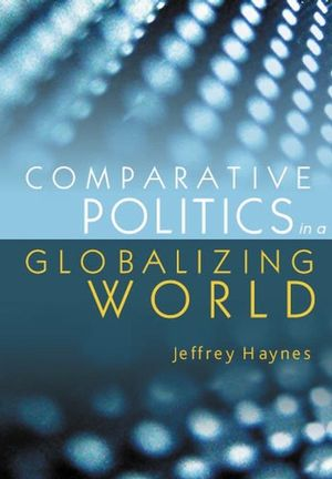 Comparative Politics in a Globalizing World