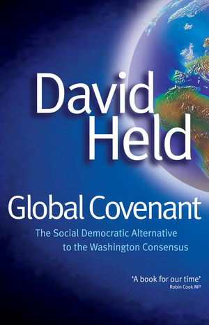 Global Covenant: The Social Democratic Alternative to the Washington Consensus (0745633528) cover image