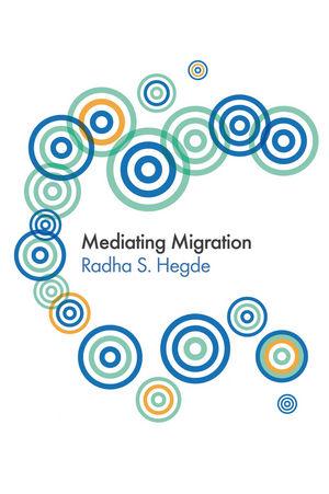 Mediating Migration