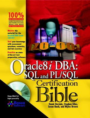 Oracle8i<sup><small>TM</small></sup> DBA: SQL and PL/SQL Certification Bible