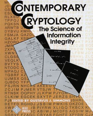 Contemporary Cryptology: The Science of Information Integrity (0780353528) cover image