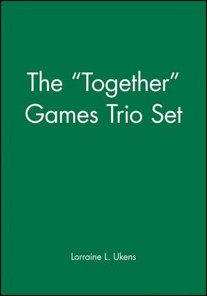 "The ""Together"" Games Trio Set, Includes: Getting Together; Working Together; All Together Now"