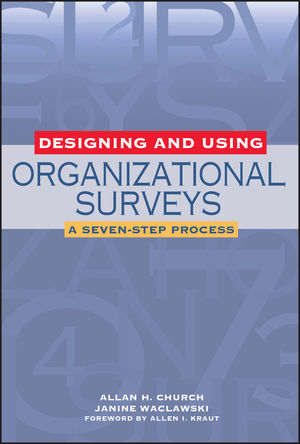 Designing and Using Organizational Surveys: A Seven-Step Process (0787959928) cover image