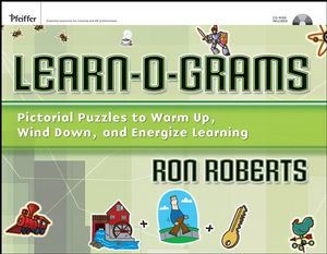 Learn-O-Grams: Pictorial Puzzles to Warm Up, Wind Down, and Energize Learning: w/CD-ROM