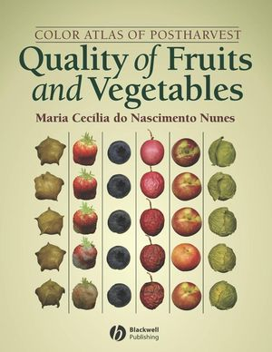 Color Atlas of Postharvest Quality of Fruits and Vegetables (0813817528) cover image