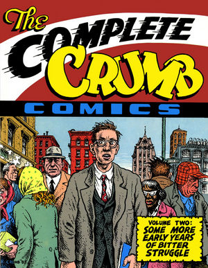 The Complete Crumb Comics, Volume 2: Some More Early Years of Bitter Struggle