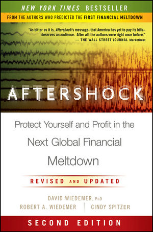 Aftershock: Protect Yourself and Profit in the Next Global Financial Meltdown, 2nd Edition (1118127528) cover image
