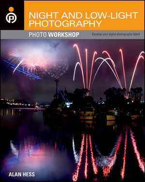 Night and Low-Light Photography Photo Workshop (1118138228) cover image
