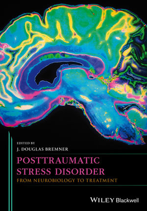 Posttraumatic Stress Disorder: From Neurobiology to Treatment (1118356128) cover image