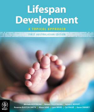 Lifespan Development: A Topical Approach, + iStudy, 1st Australasian Edition