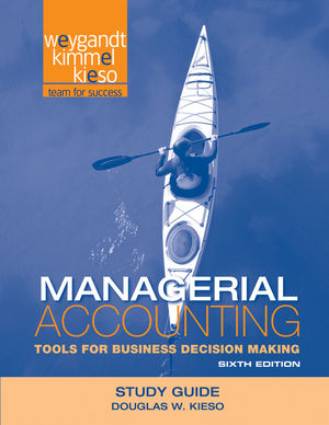 Study Guide to accompany Managerial Accounting: Tools for Business Decision Making, 6e (1118425928) cover image