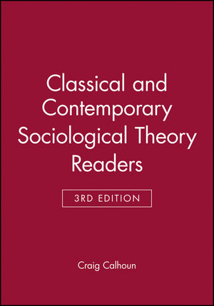 Classical and Contemporary Sociological Theory Readers