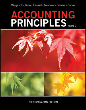 Accounting Principles, Volume 2, 6th Canadian Edition