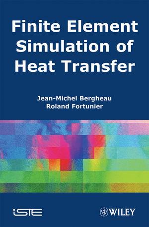 Finite Element Simulation of Heat Transfer (1118623428) cover image