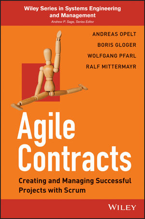 Agile Contracts: Creating and Managing Successful Projects with Scrum (1118640128) cover image