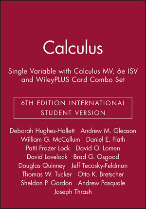 Calculus: Single Variable 6e International Student Version with Calculus MV 6e ISV and WileyPLUS Card Combo Set