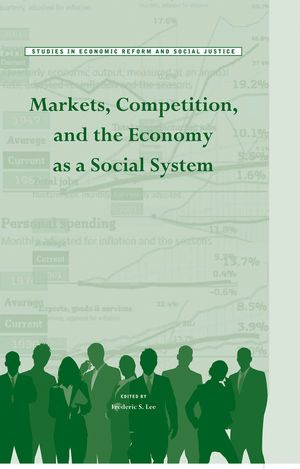 Markets, Competition, and the Economy as a Social System